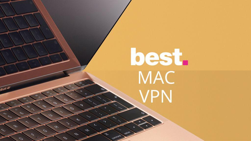 2020 mac 最佳翻墙VPN
